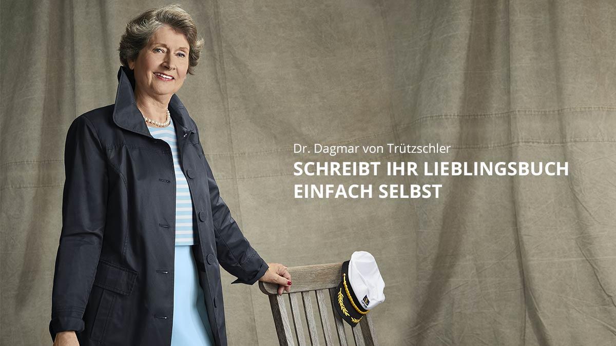 Dagmar von Trützschler: Schreibt ihr Lieblingsbuch selbst